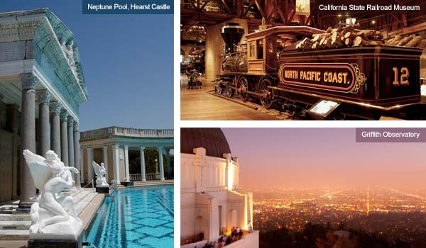 Hearst Castle, California State Railroad Museum and Griffith Observatory