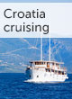 Small ship cruising holidays in Croatia