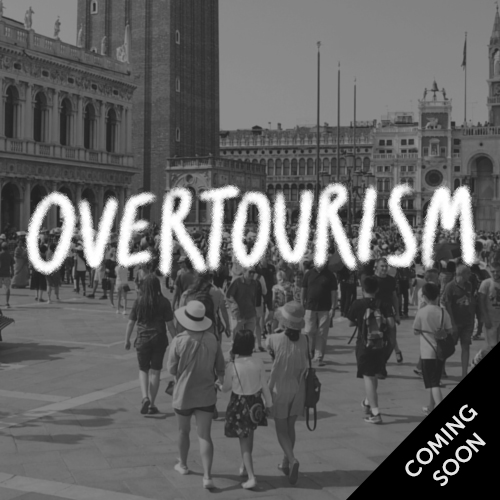 Overtourism - coming soon