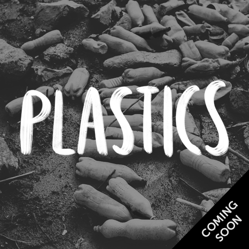 Plastics - coming soon
