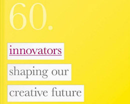 Innovators shaping our creative future